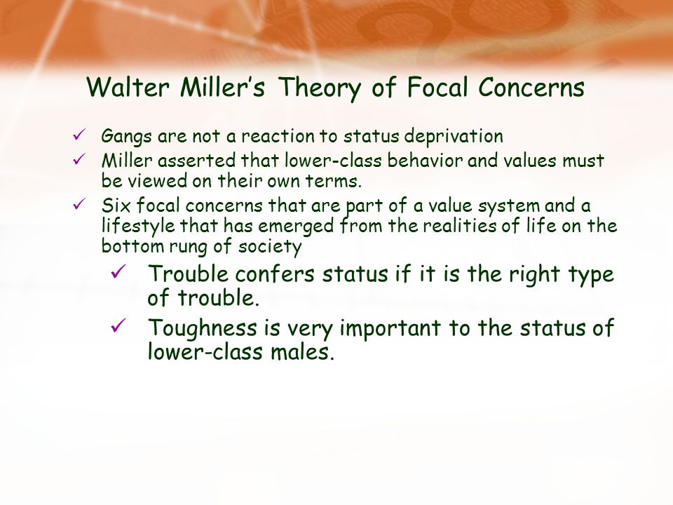 Walter Miller's Theory of Focal Concerns