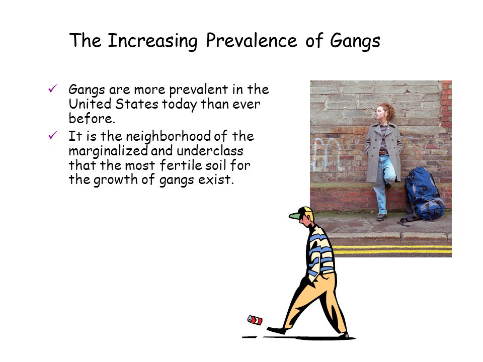 The Increasing Prevalence of Gangs