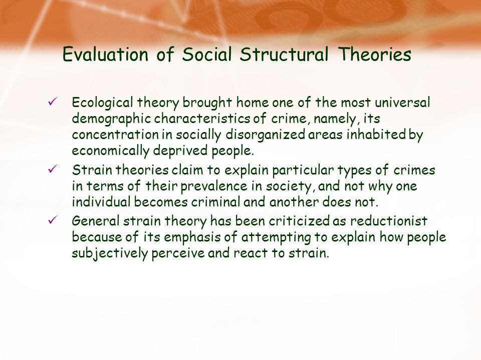 Evaluation of Social Structural Theories