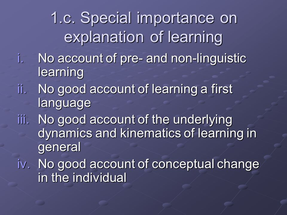1.c. Special importance on explanation of learning