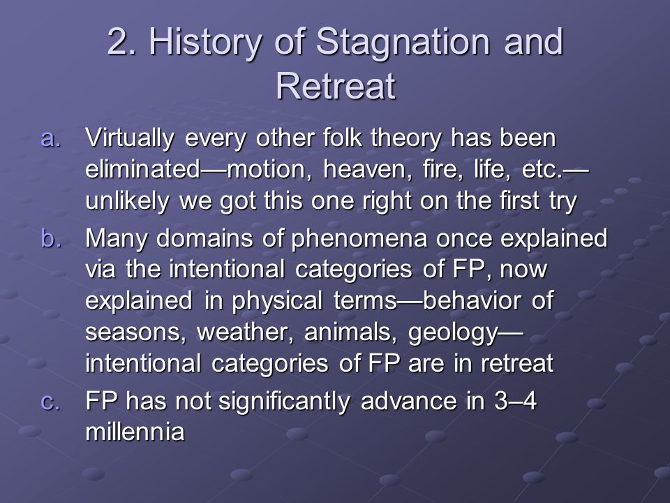 2. History of Stagnation and Retreat