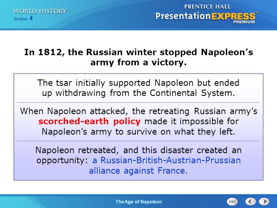 In 1812, the Russian winter stopped Napoleon's army from a victory.