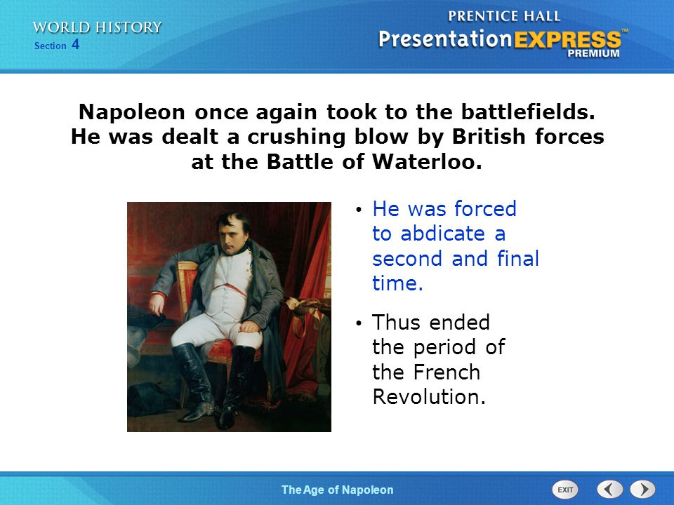 Napoleon once again took to the battlefields