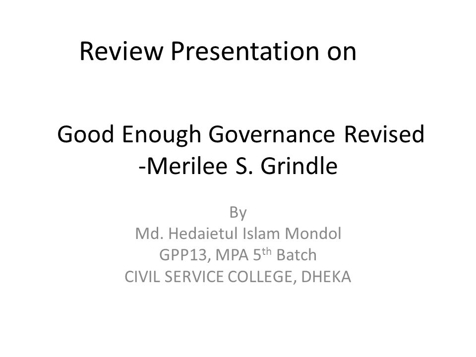 Good Enough Governance Revised -Merilee S. Grindle