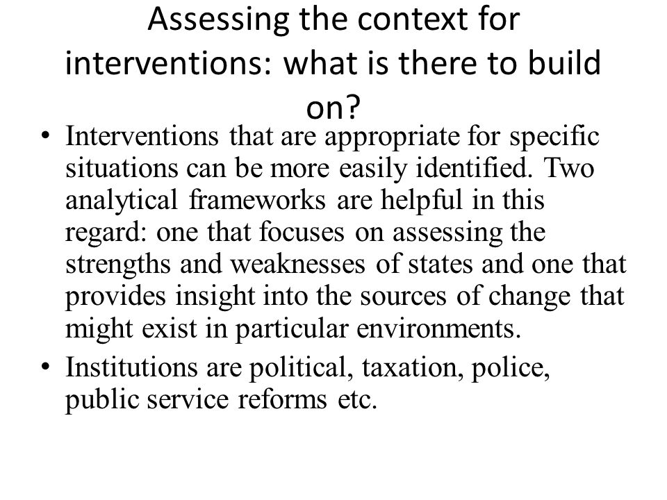 Assessing the context for interventions: what is there to build on