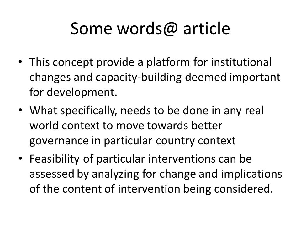 Some words@ article This concept provide a platform for institutional changes and capacity-building deemed important for development.
