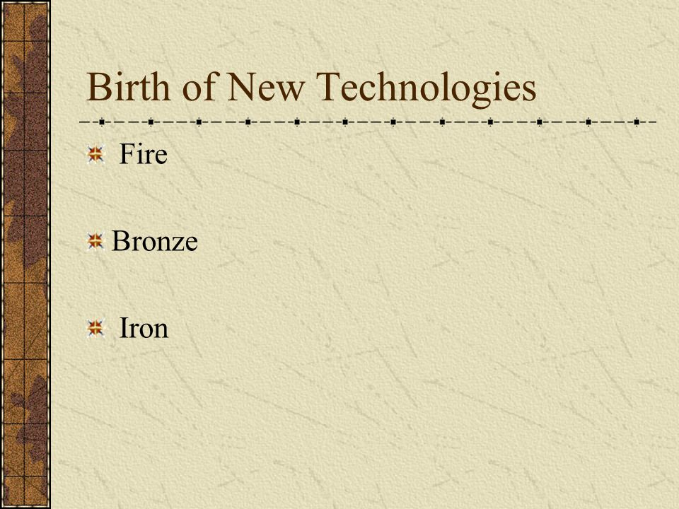 Birth of New Technologies
