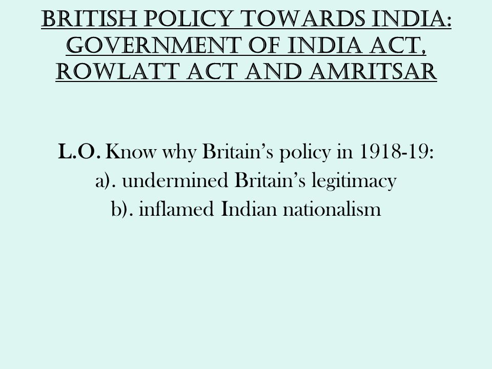 L.O. Know why Britain's policy in 1918-19: