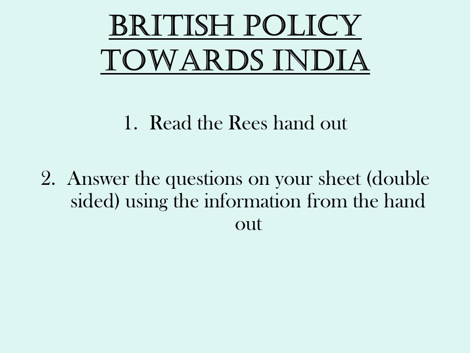 British policy towards India