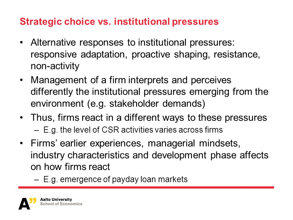 Strategic choice vs. institutional pressures