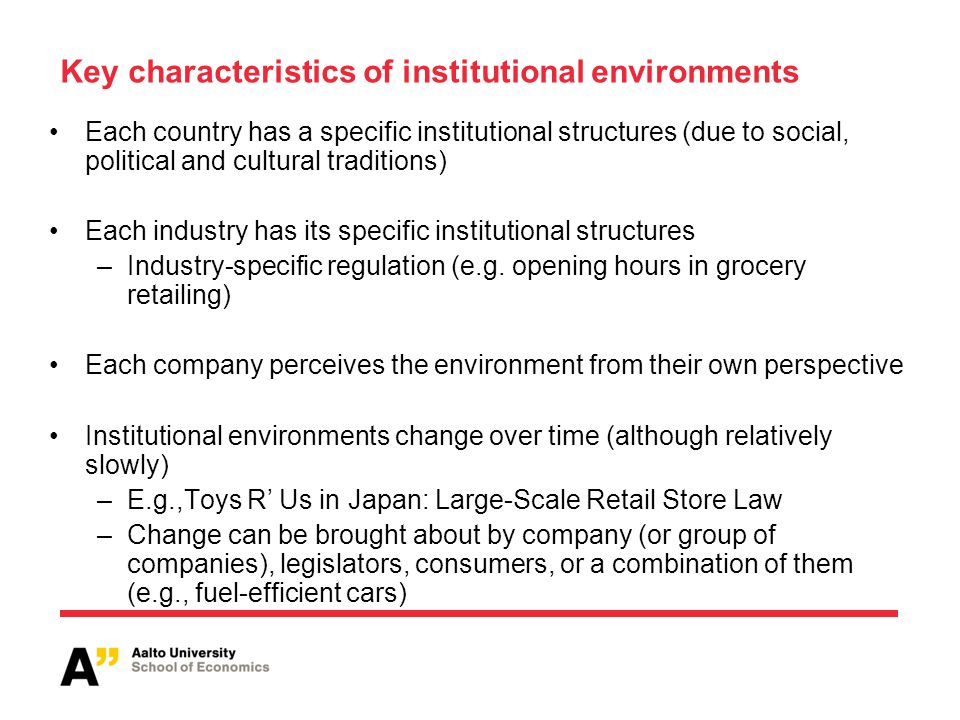Key characteristics of institutional environments