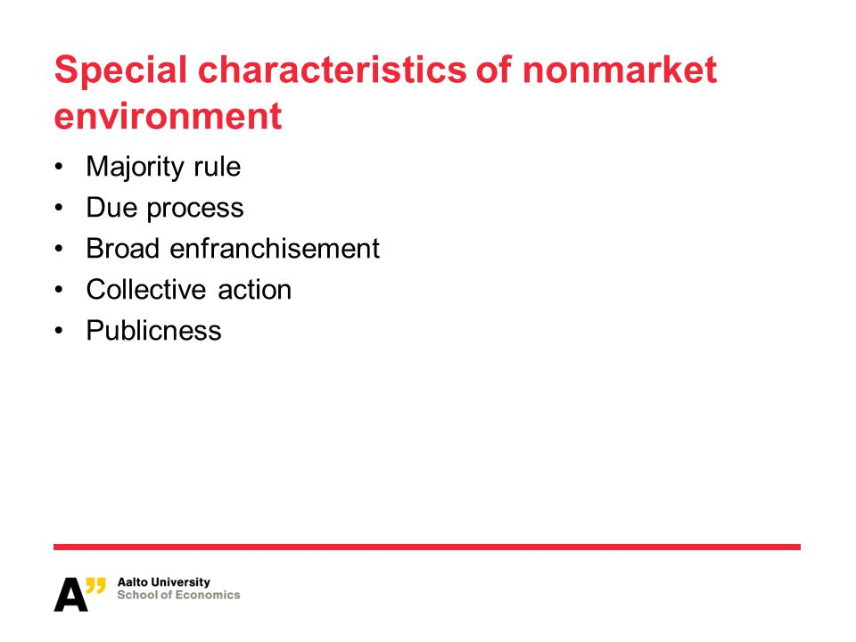Special characteristics of nonmarket environment