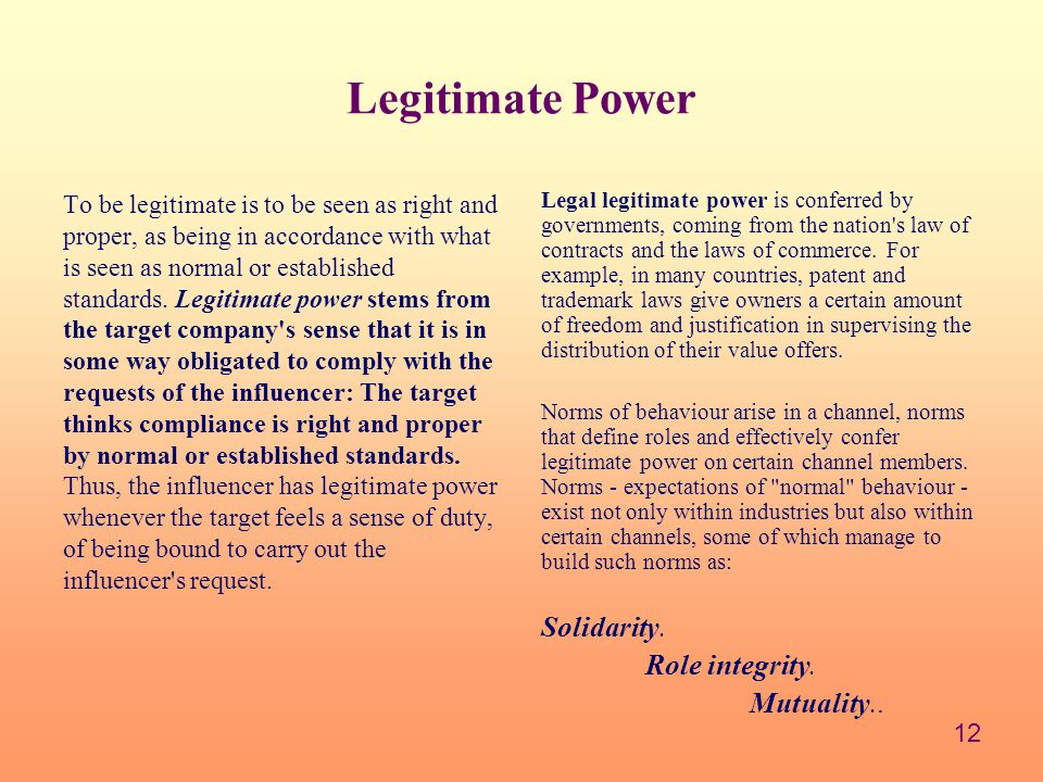 Legitimate Power Solidarity. Role integrity. Mutuality..