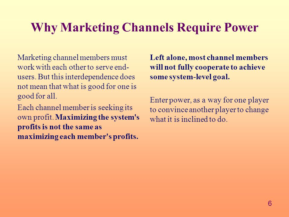 Why Marketing Channels Require Power