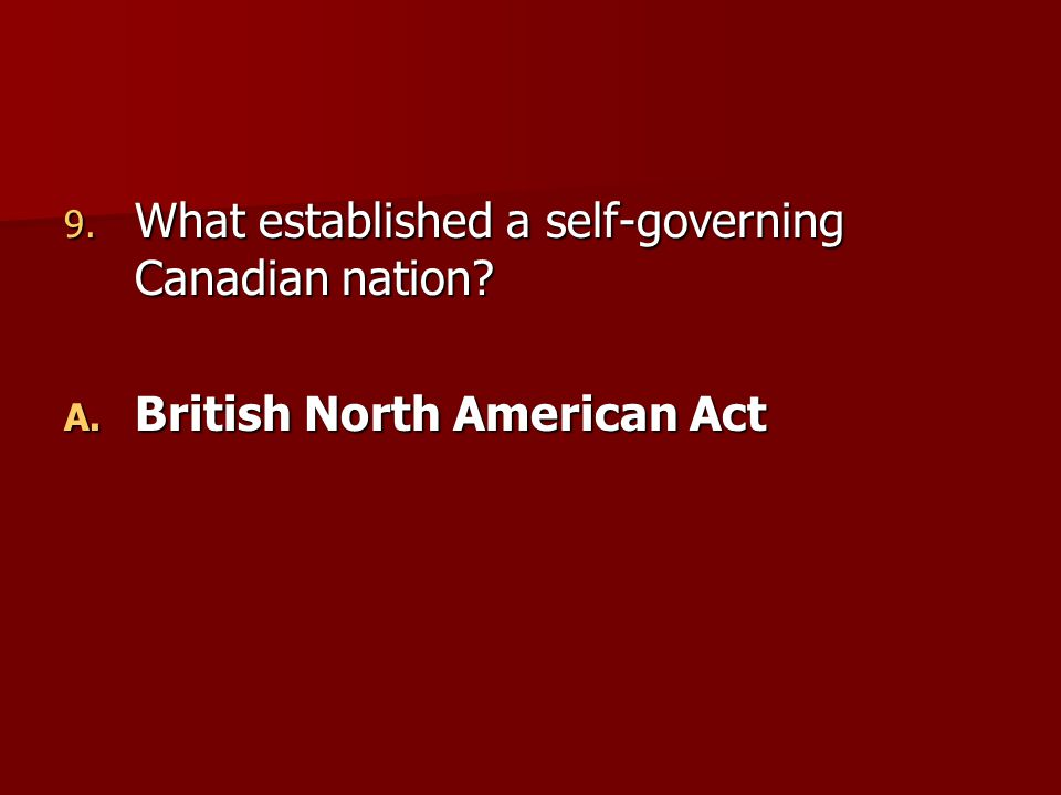 What established a self-governing Canadian nation