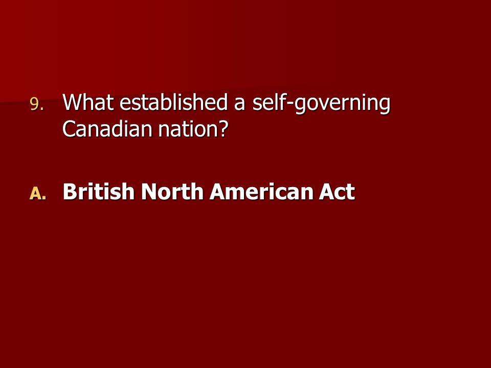 What established a self-governing Canadian nation