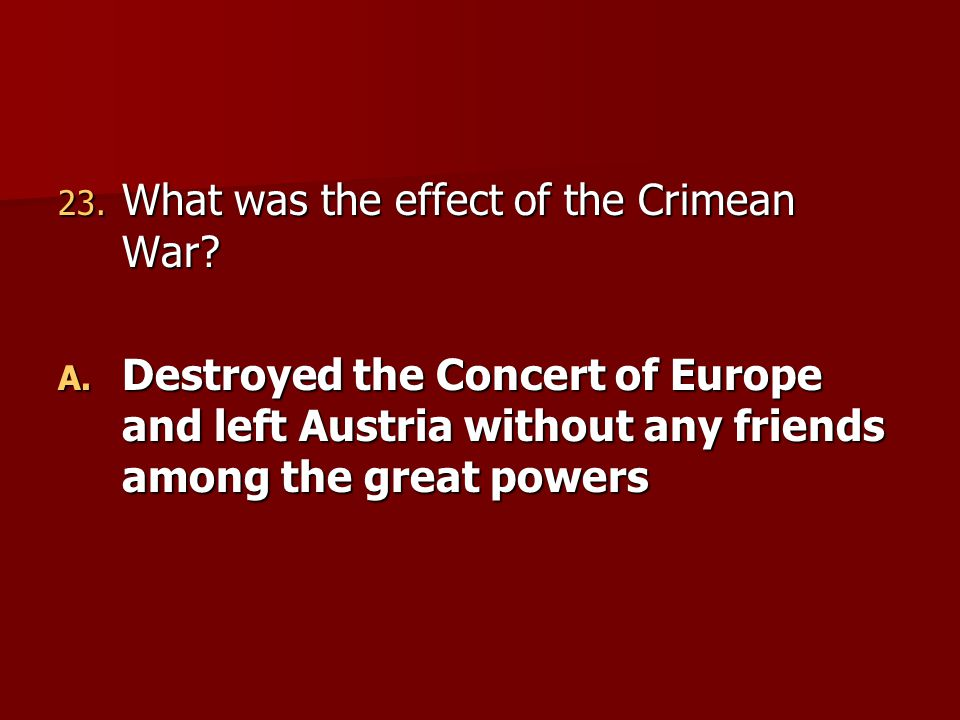 What was the effect of the Crimean War