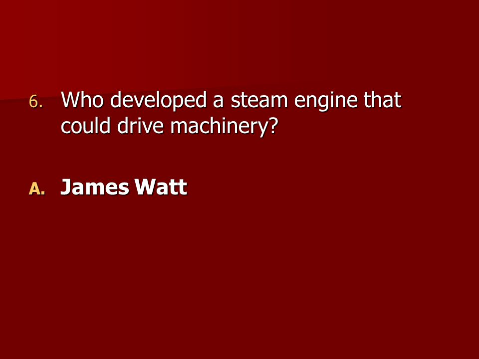 Who developed a steam engine that could drive machinery