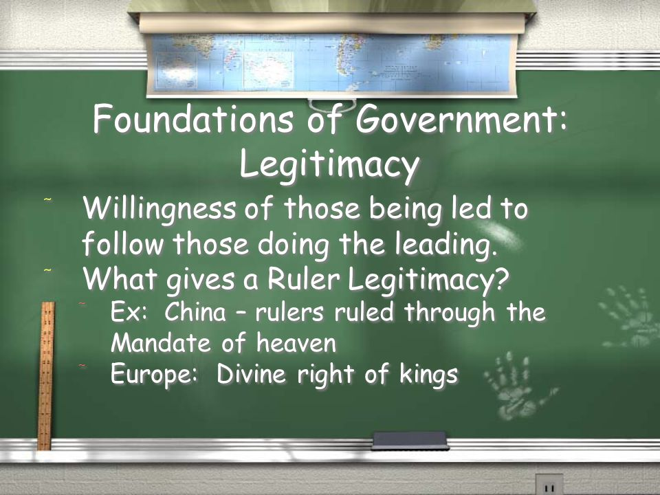 Foundations of Government: Legitimacy