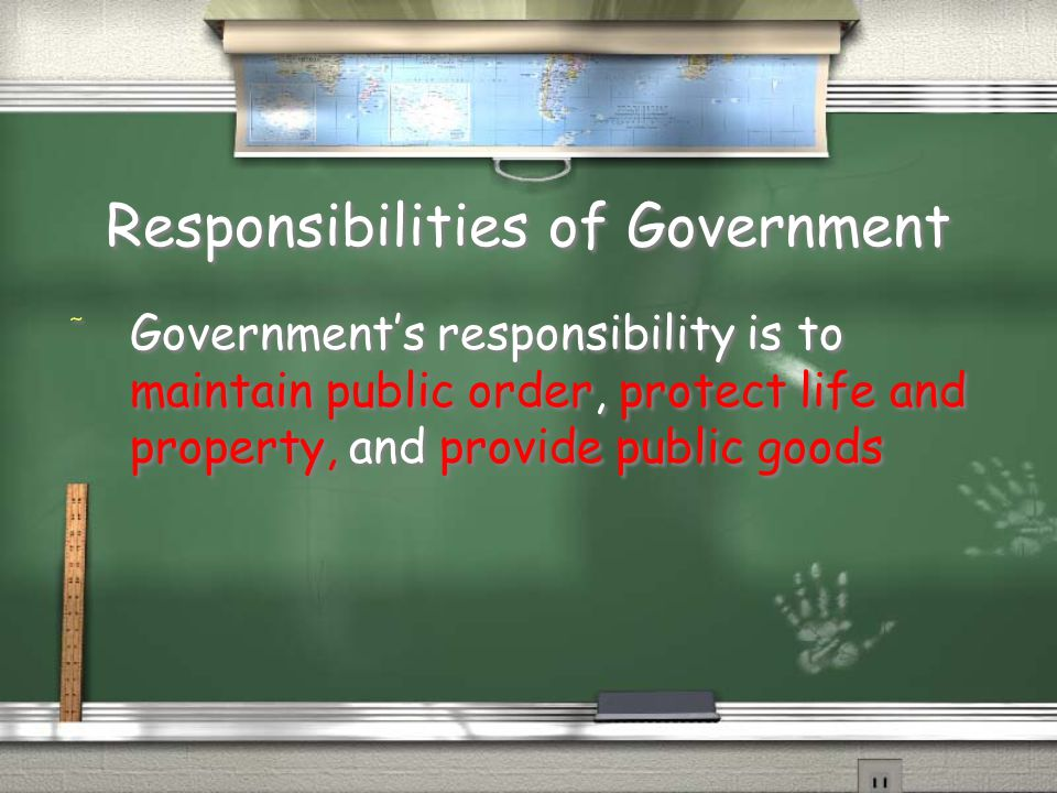 Responsibilities of Government