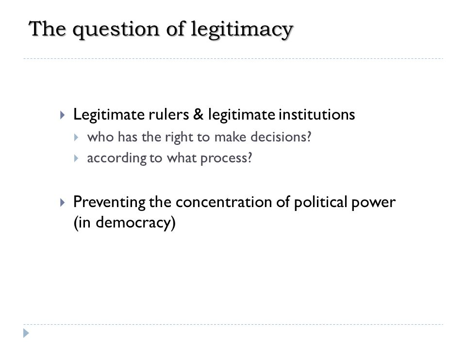 The question of legitimacy