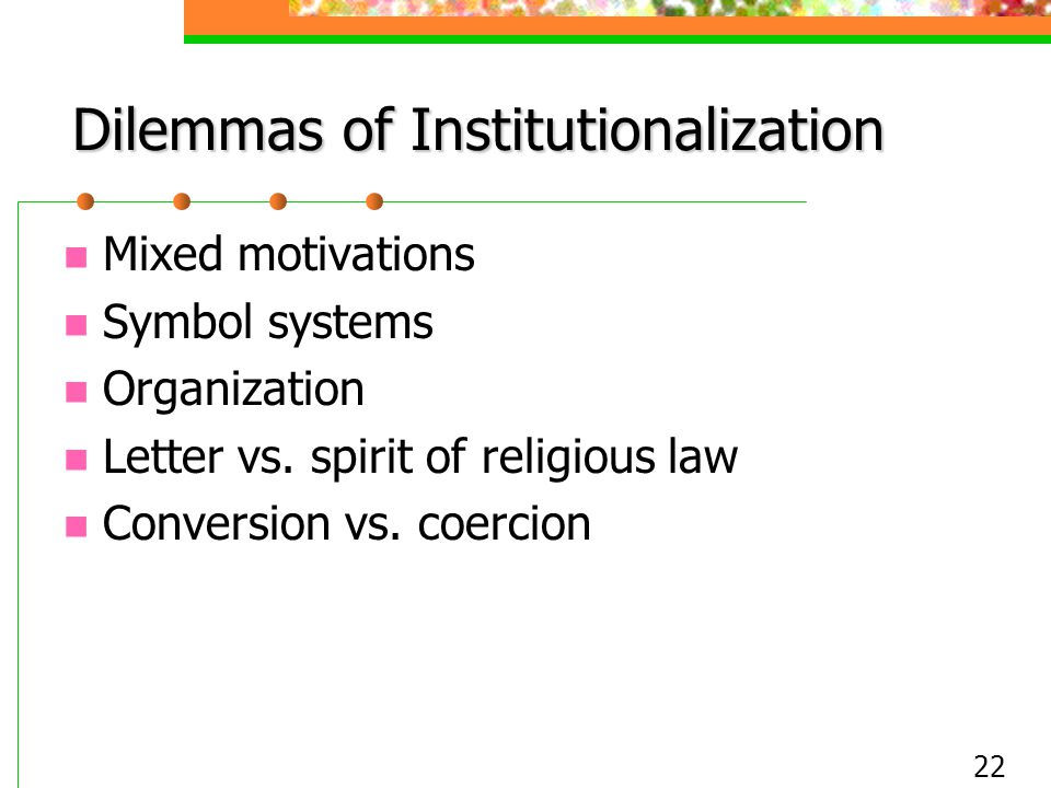 Dilemmas of Institutionalization