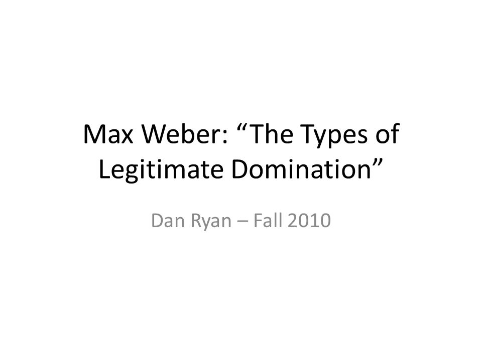 Quotes from webers types of legitimate domination why