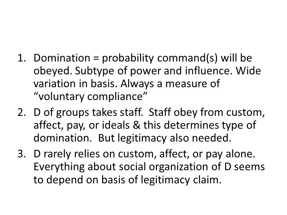 Domination = probability command(s) will be obeyed