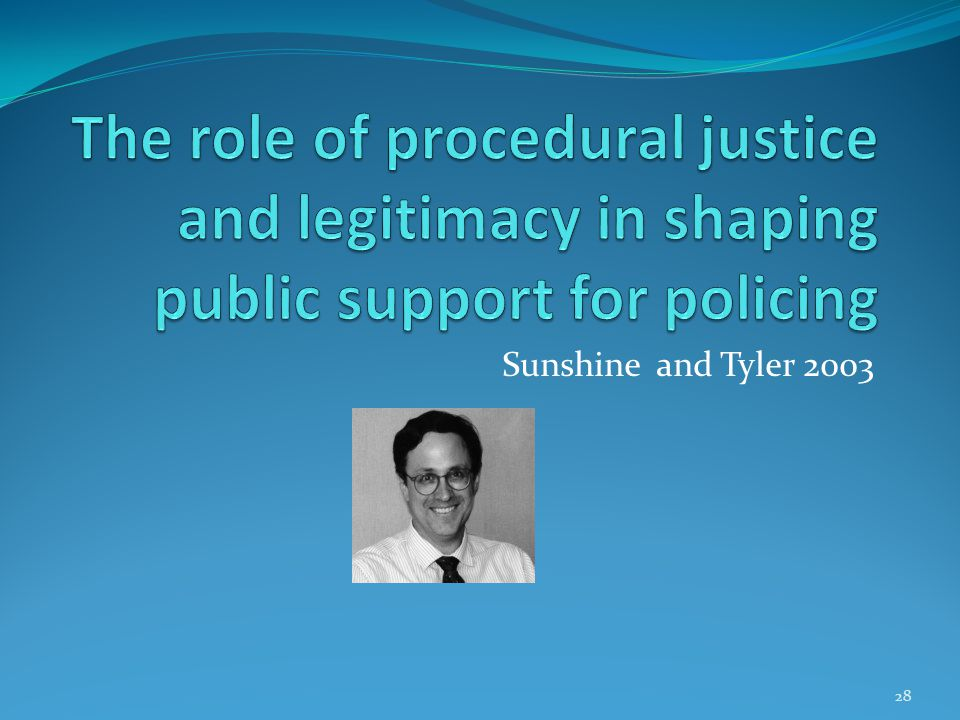 The role of procedural justice and legitimacy in shaping public support for policing