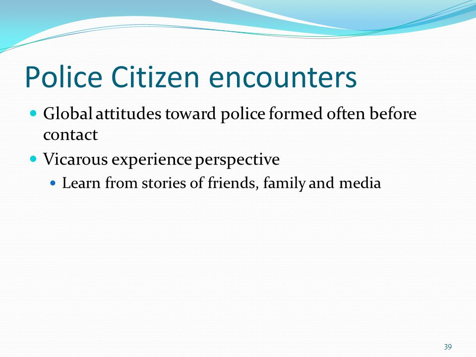 Police Citizen encounters