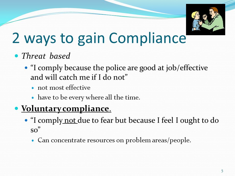 2 ways to gain Compliance
