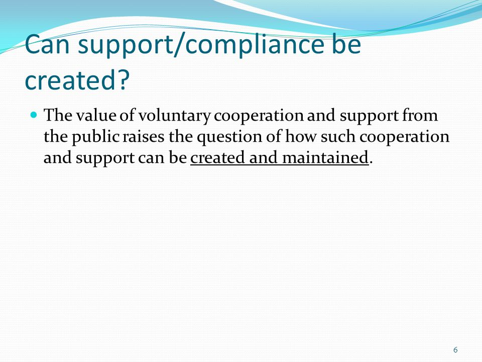 Can support/compliance be created