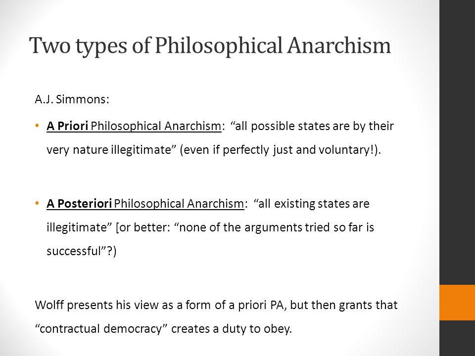 Two types of Philosophical Anarchism