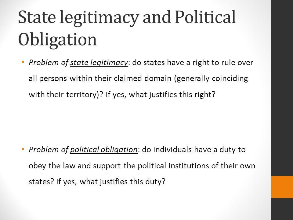 State legitimacy and Political Obligation
