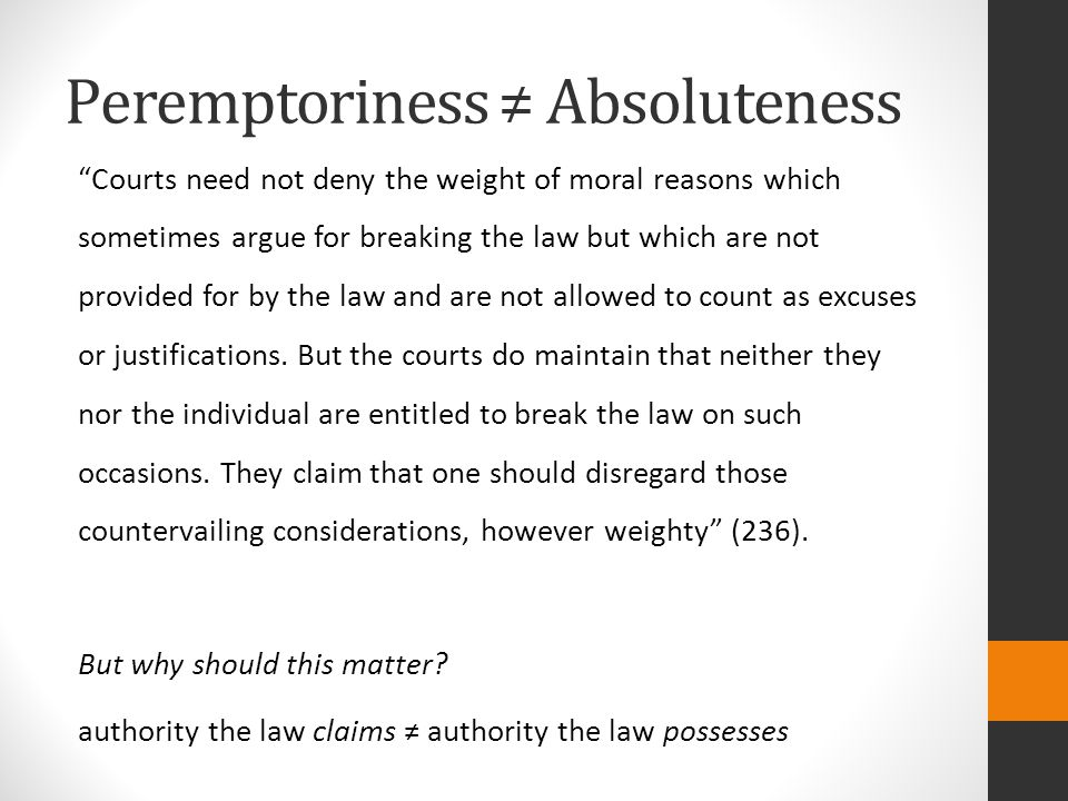 Peremptoriness ≠ Absoluteness