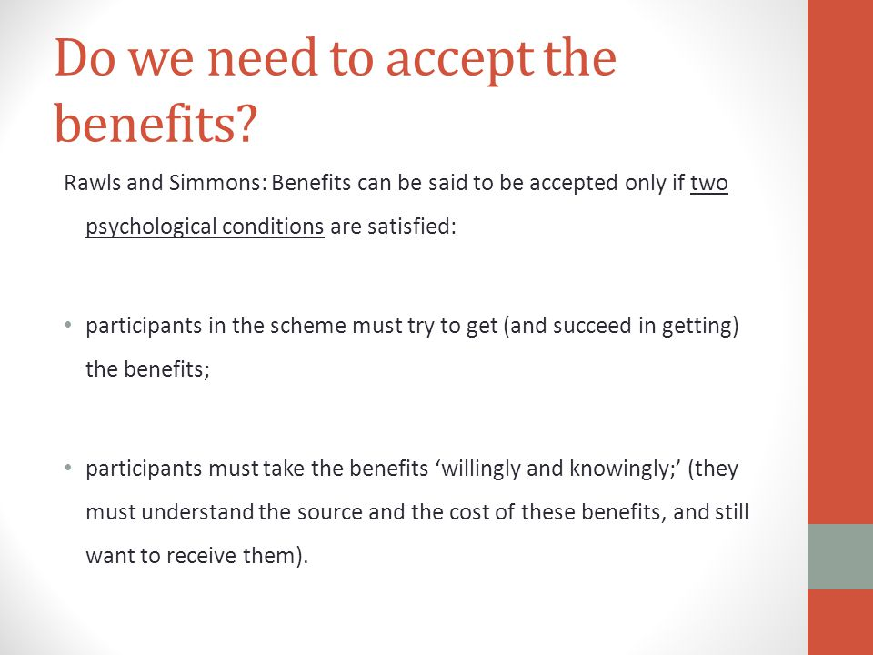 Do we need to accept the benefits