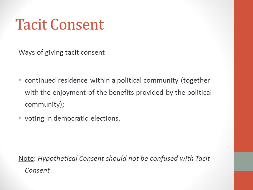 Tacit Consent Ways of giving tacit consent