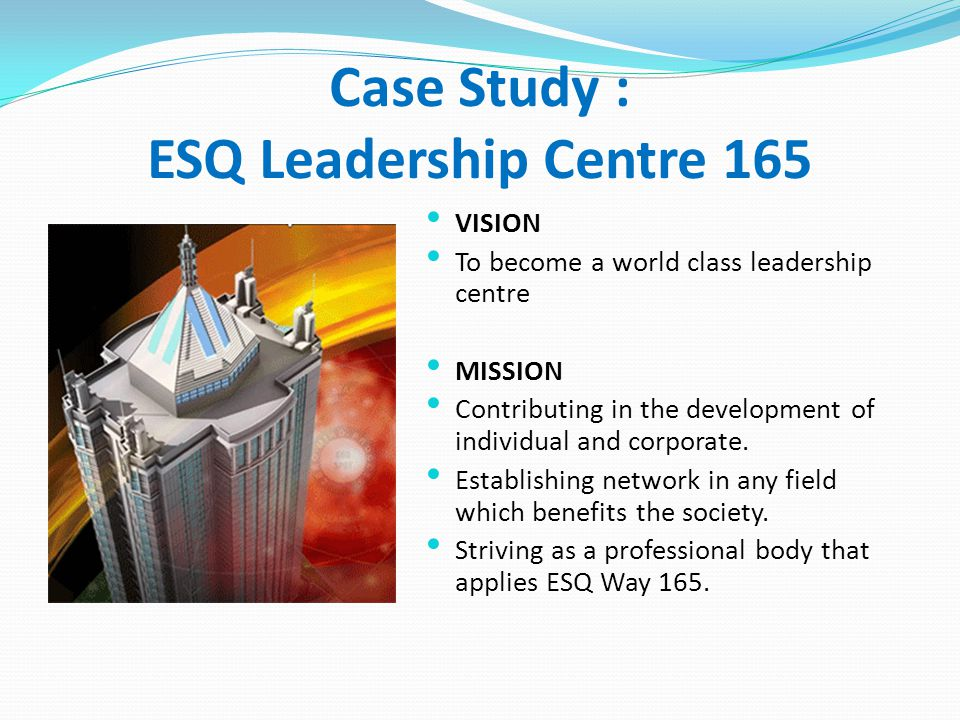 Case Study : ESQ Leadership Centre 165