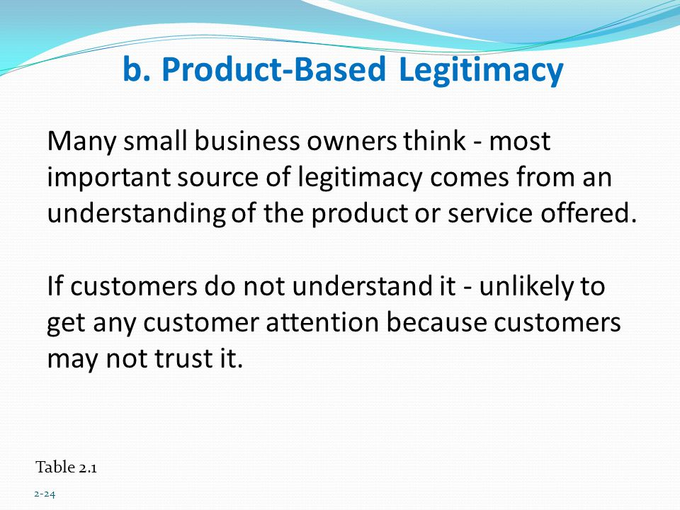 b. Product-Based Legitimacy