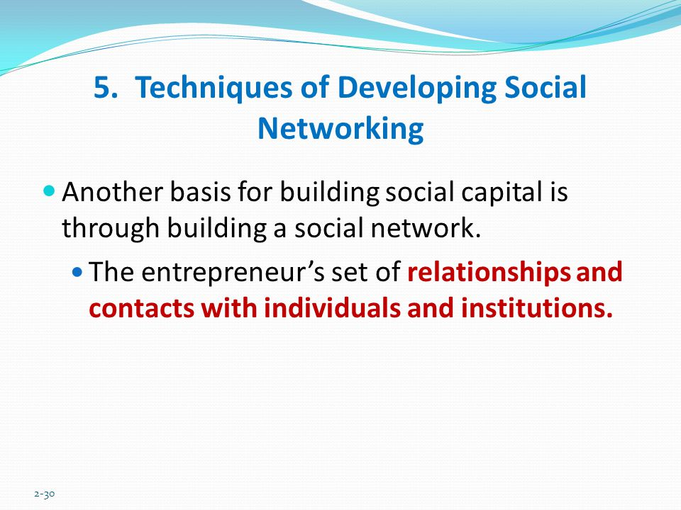 5. Techniques of Developing Social Networking