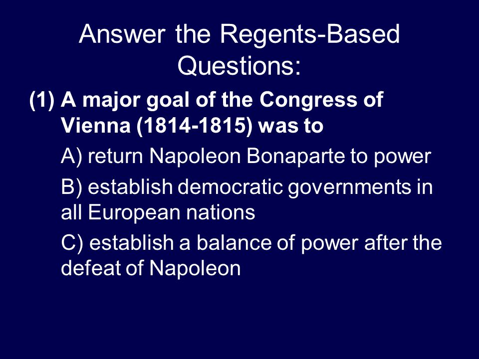 Answer the Regents-Based Questions: