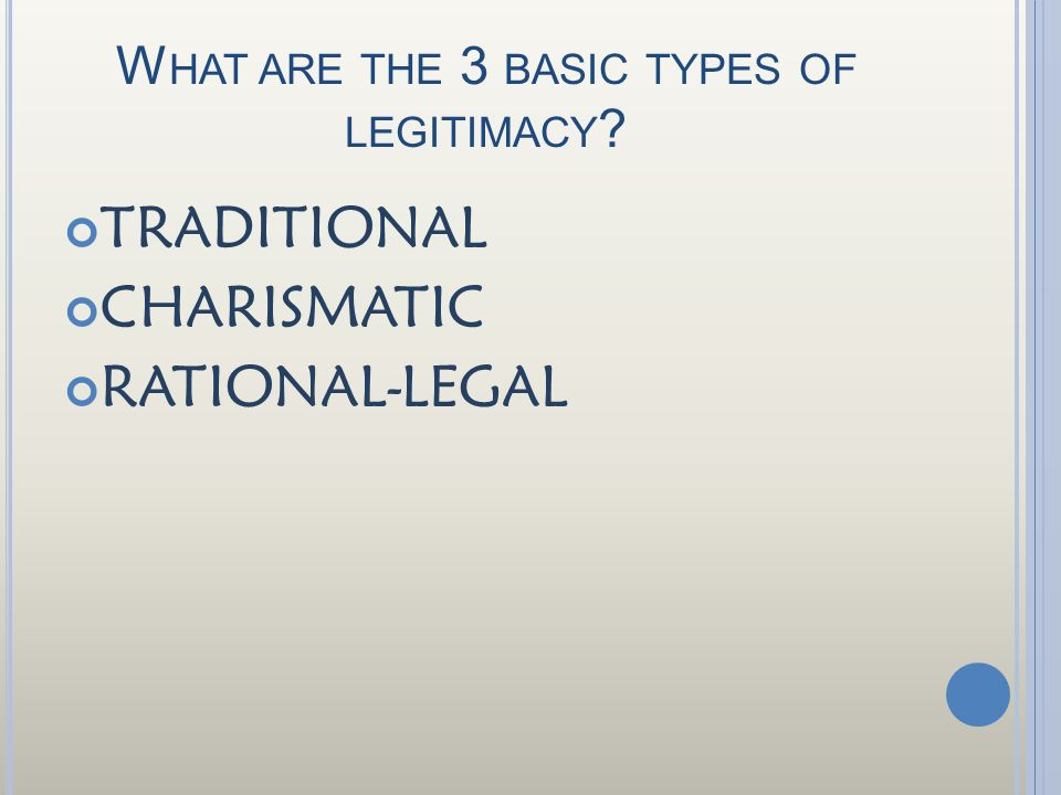What are the 3 basic types of legitimacy