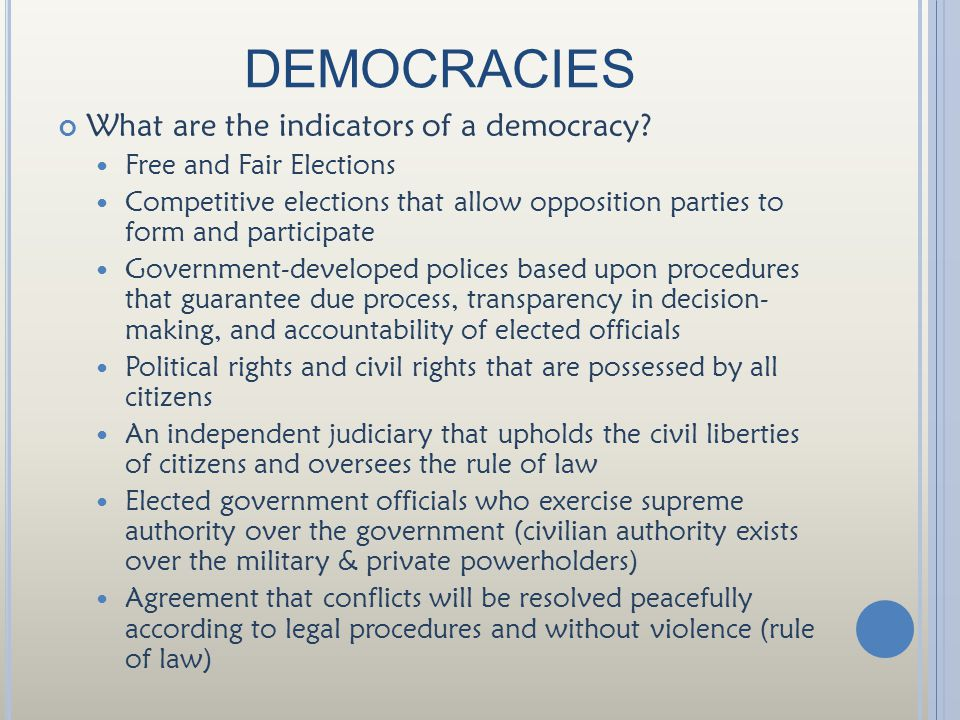 DEMOCRACIES What are the indicators of a democracy