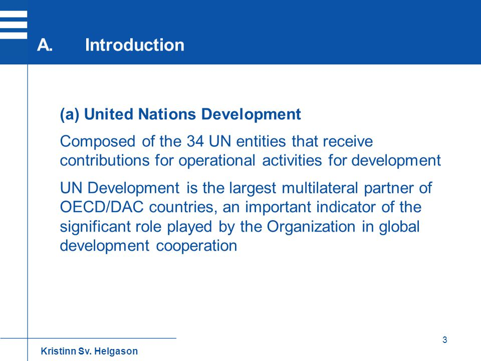 A. Introduction (a) United Nations Development