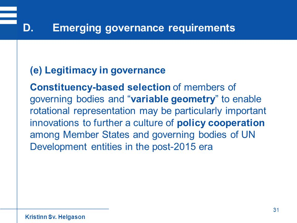 D. Emerging governance requirements