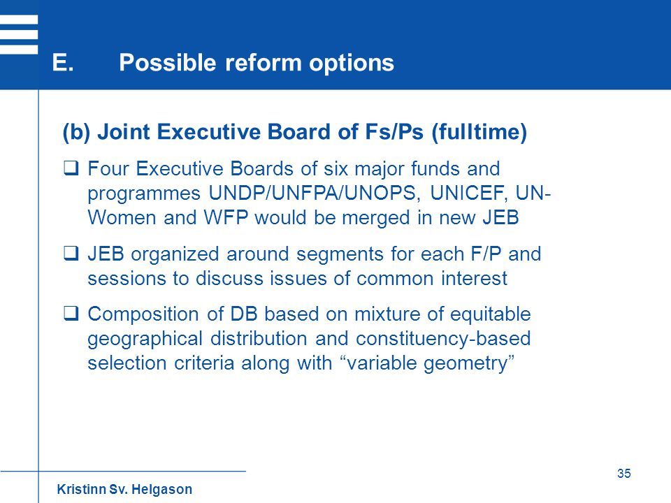 E. Possible reform options