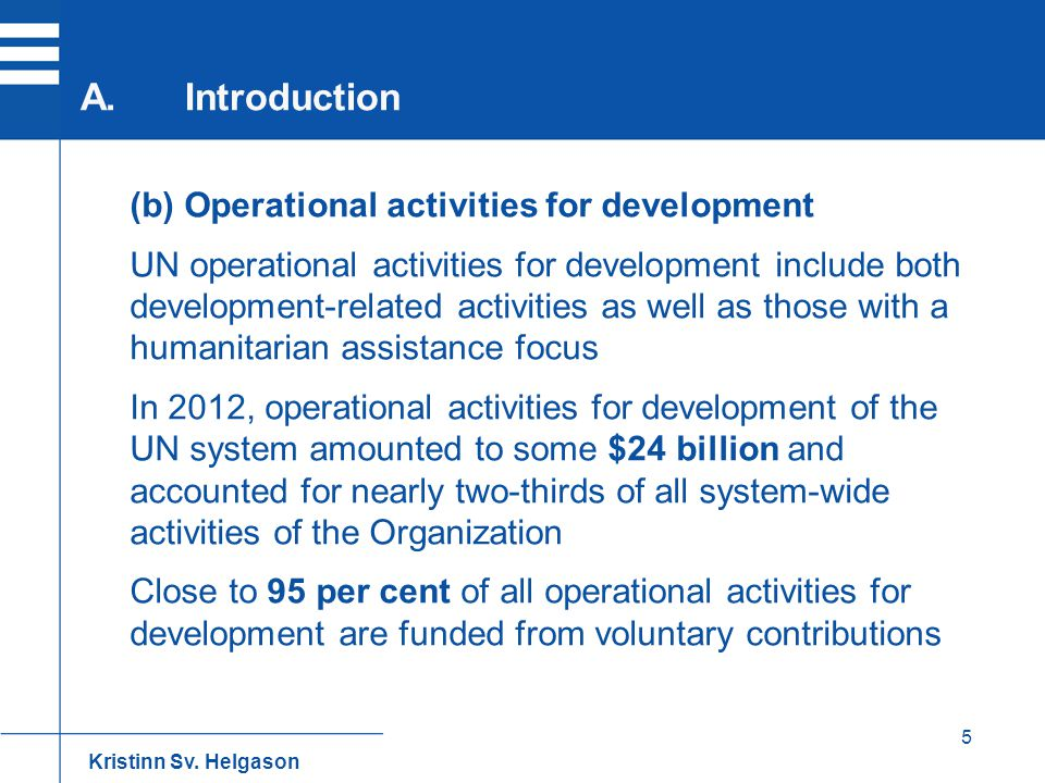 A. Introduction (b) Operational activities for development