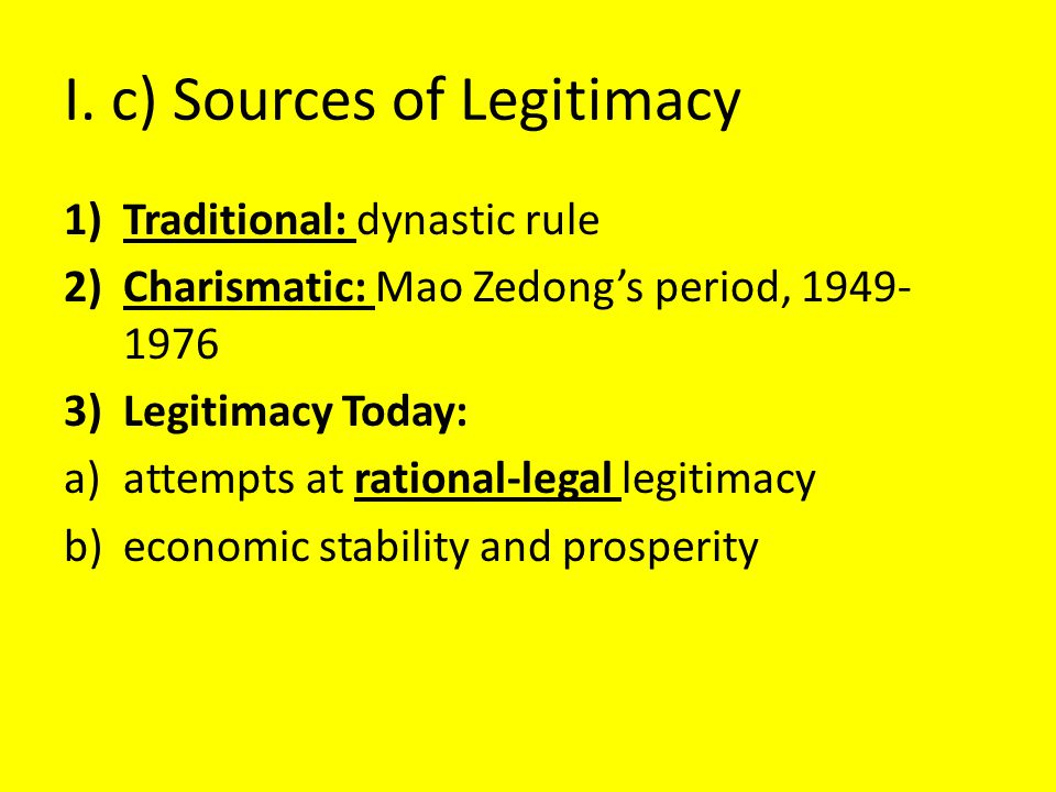 I. c) Sources of Legitimacy
