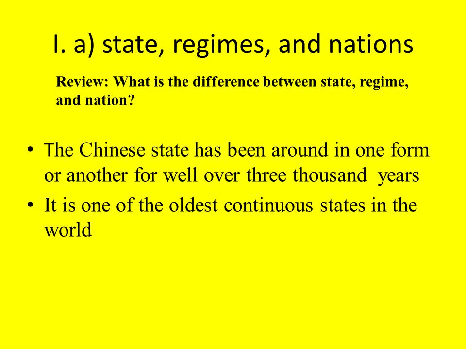 I. a) state, regimes, and nations