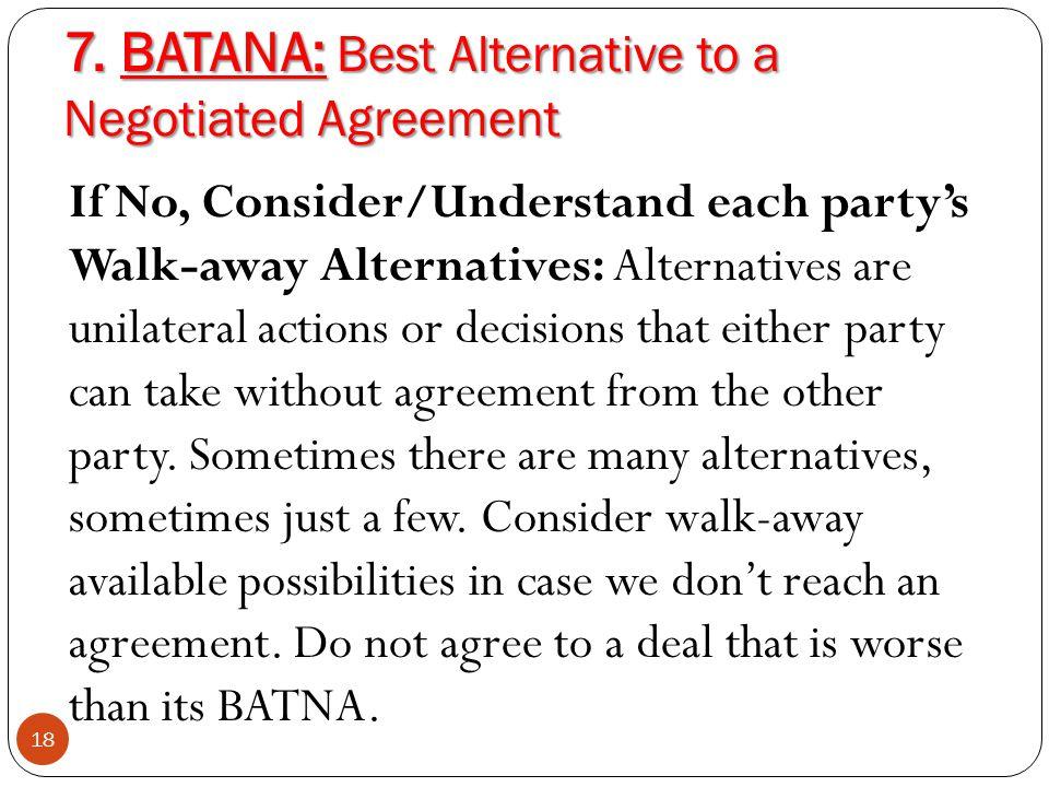 7. BATANA: Best Alternative to a Negotiated Agreement